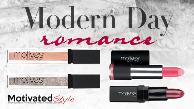 Motives Modern Day Romance New Products 2